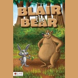 Blair the Bear Audiobook