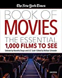 The New York Times Book of Movies: The Essential