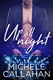 Up All Night (Love You Like A Love Song Book 3)