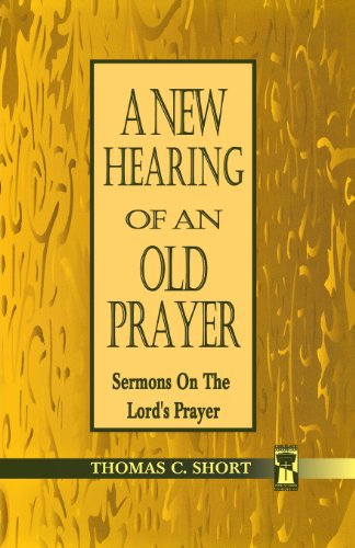 New Hearing Of An Old Prayer, A (Jossey-Bass Education)