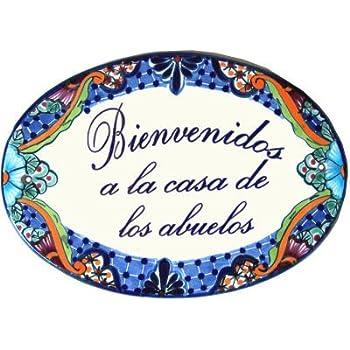 Bienvenidos a la Casa de los Abuelos Multicolor Talavera Ceramic Plaque