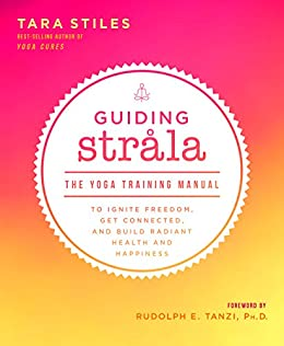 Amazon guiding strala the yoga training manual to ignite guiding strala the yoga training manual to ignite freedom get connected and build fandeluxe Image collections