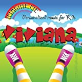Imagine Me - Personalized just for Viviana - Pronounced ( Viv-Eee-Aun-Ah ) by Personalized Kid Music