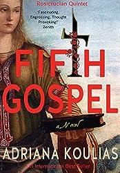 FIFTH GOSPEL - A Novel (Rosicrucian Quartet Book 4) (English Edition)