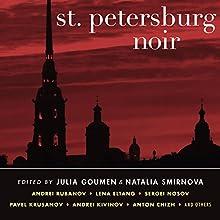 St. Petersburg Noir Audiobook by Natalia Smirnova, Julia Goumen Narrated by Jennifer Van Dyck, Christian Rummel, Ken Kliban, Carrington MacDuffie, Victor Bevine, Gabra Zackman