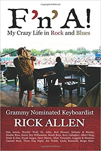 F 'n' A!: My Crazy Life in Rock and Blues by Rick Allen (2015-10-02)