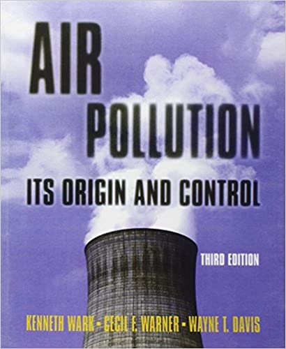 Air pollution its origin and control 3rd edition kenneth wark air pollution its origin and control 3rd edition 3rd edition fandeluxe Gallery