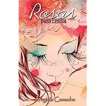 Rosas para Emilia (Spanish Edition)