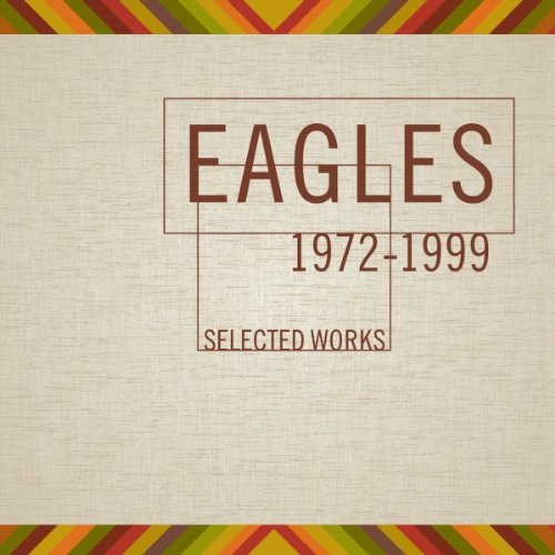 Eagles Selected Works 1972-1999 (Best Of The Eagles Cd)