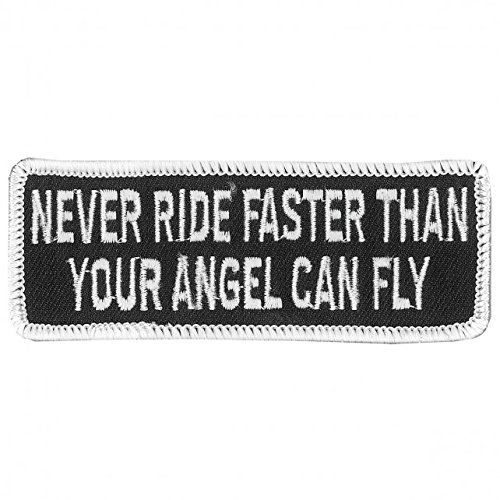 "Hot Leathers, NEVER RIDE FASTER Than Your Angel Can Fly, Iron-On / Saw-On, Heat Sealed Backing Rayon PATCH - 4"" x 2"""
