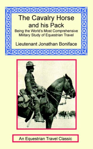 the cavalry horse and his pack col john j boniface 9781590481721 rh amazon com