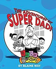 Adventures Of SuperDad: Back To School
