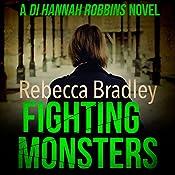 Fighting Monsters | Rebecca Bradley