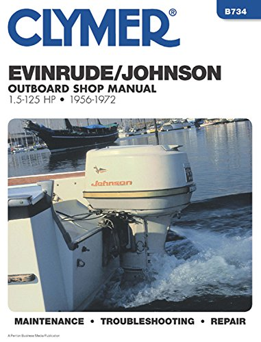 Evinrude Johnson Outboard Shop Manual 1.5 to 125 Hp 1956-1972 Evinrude Outboard Repair