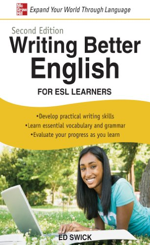 Writing Better English for ESL Learners (2nd 2009) [Swick]
