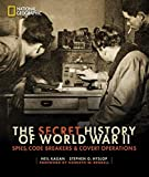 world war 2 history books - The Secret History of World War II: Spies, Code Breakers, and Covert Operations