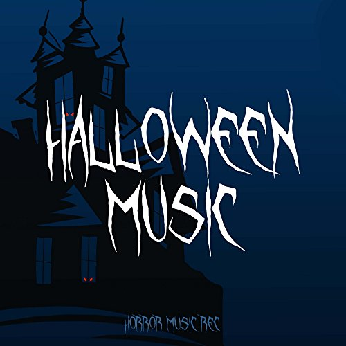 Halloween Music: Best Halloween Songs to make Spooky Party Playlists for Kids and Adults this October (Halloween Party Music List)