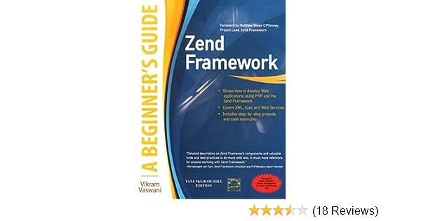 Zend Framework: A Beginners Guide: 9780071071390: Amazon com: Books
