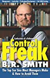 Confessions of a Reformed Control Freak, B. Smith, 1463722273