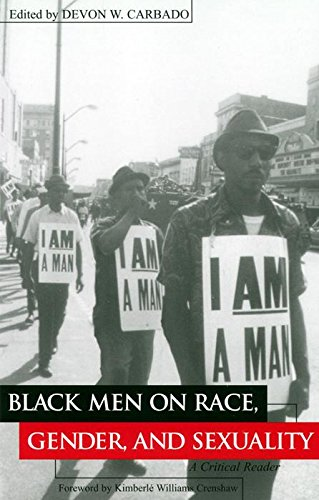 Black Men on Race, Gender, and Sexuality: A Critical Reader (Critical America)