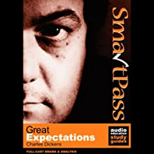 SmartPass Audio Education Study Guide to Great Expectations (Dramatised) Audiobook by Jonathan Lomas, Charles Dickens Narrated by Full-Cast featuring Joan Walker, Andy Greenhalgh, Coralyn Sheldon