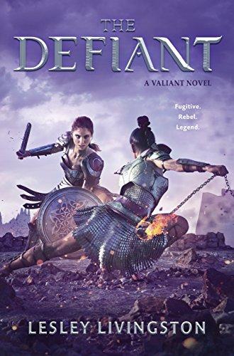 [READ] The Defiant (Valiant Book 2)<br />T.X.T