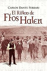EL RIFLERO DE FFOS HALEN (Spanish Edition)