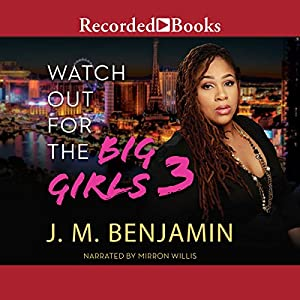 Watch Out for the Big Girls 3 Audiobook