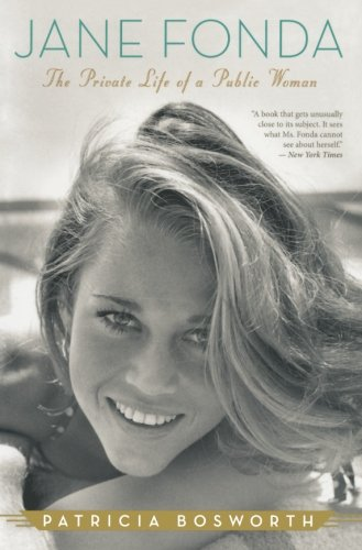 Image of Jane Fonda: The Private Life of a Public Woman