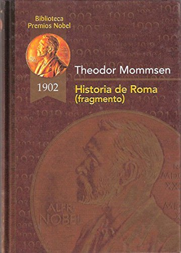Historia de Roma (fragmento) (Biblioteca Premios Nóbel)