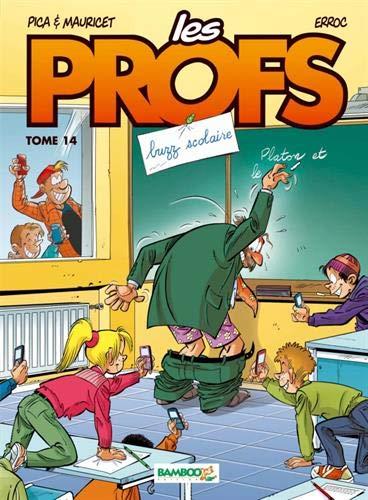 Les profs - Tome 14 - Top humour 2019 por Pica