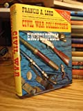 Civil War Collector's Encyclopedia, Francis A. Lord, 0785804676