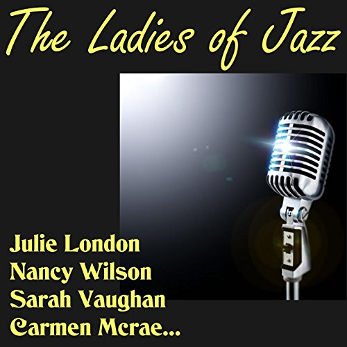 The Ladies of Jazz