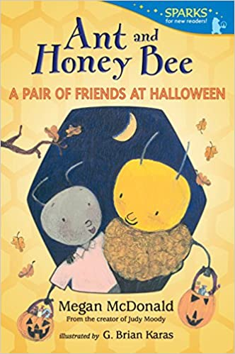 Candlewick Sparks Ant and Honey Bee A Pair of Friends at Halloween
