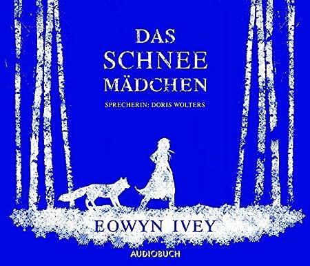 Das Schneemädchen [Audiobook] [Audio CD]