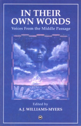 In Their Own Words-- Voices from the Middle Passage