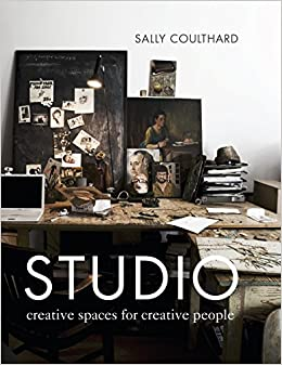 How To Design Spaces For People With >> Studio Creative Spaces For Creative People Sally Coulthard
