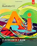 Adobe Illustrator CC, Adobe Creative Team, 0321929497
