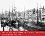 img - for Bristol's Floating Harbour: The First 200 Years book / textbook / text book