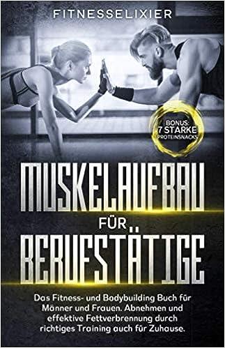 Muskelaufbau Fur Berufstatige Das Fitness Und Bodybuilding Buch
