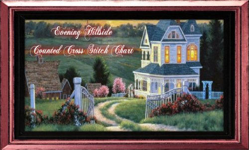 - Evening Hillside Counted Cross Stitch Chart