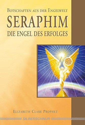 Seraphim - Die Engel des Erfolges