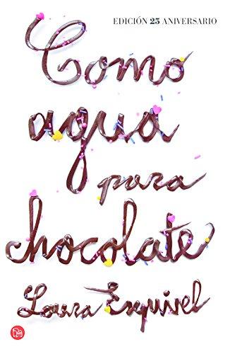Como Agua Para Chocolate - Edición Aniversario