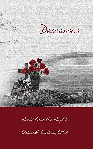 Download for free Descansos: Words from the Wayside