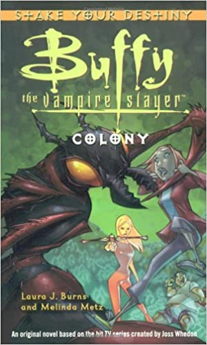 Colony (Buffy the Vampire Slayer)