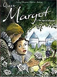 Queen Margot, Tome 1 : The Age of Innocence