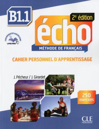 Methode Echo 2eme Edition Niveau B1.1 Cahier d'Apprentissage + CD Audio (French Edition)