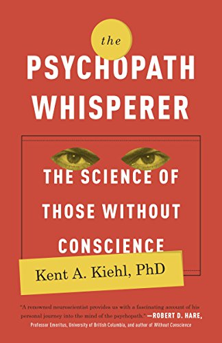 The Psychopath Whisperer: The Science of Those Without Conscience cover