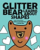 Glitter Bear Learns About Shapes (Volume 1)
