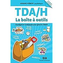 TDA/H  La boîte à outils (French Edition)